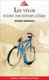 Les vélos n'ont pas d'états d'âme