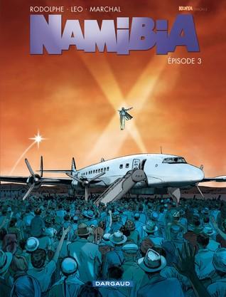 Namibia: Épisode 3 (Namibia #3)