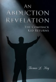 An Abduction Revelation: The Comeback Kid Returns