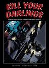 Kill Your Darlings, October 2011