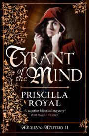 Tyrant of the Mind (Medieval Mystery Book 2)