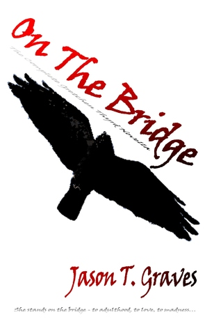 On The Bridge: The Complete Gretchen Thyrd Novella