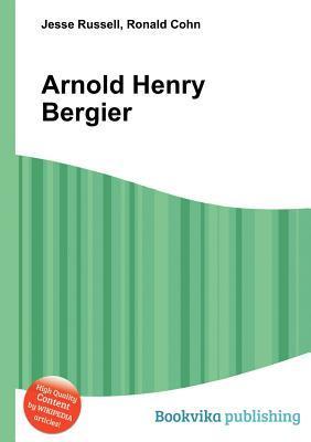 Arnold Henry Bergier