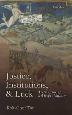 Justice, Institutions & Luck C