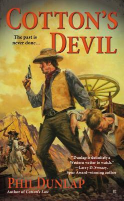 Cottons Devil(Sheriff Cotton Burke 3) - Phil Dunlap