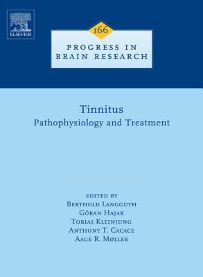 Tinnitus: Pathophysiology and Treatment: Pathophysiology and Treatment