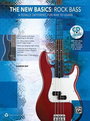The New Basics -- Rock Bass: A Totally Different, Fun Way to Learn, Book & CD