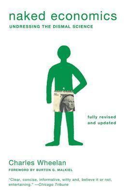 Naked Economics by Charles Wheelan
