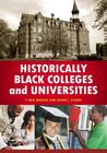 Historically Black Colleges and Universities: An Encyclopedia
