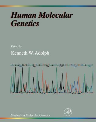 Methods in Molecular Genetics, Volume 8: Human Molecular Genetics