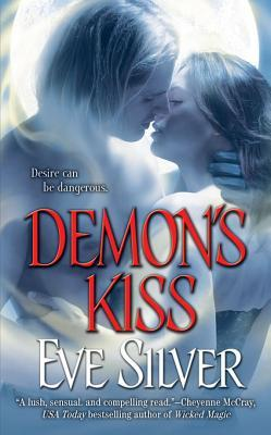 Ebook Demon's Kiss by Eve Silver read!