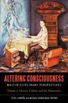 Altering Consciousness, 2 Volumes: Multidisciplinary Perspectives