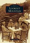 Lookout Mountain (Images of America: Tennessee)