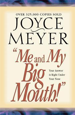 Download Pdf Me And My Big Mouth Your Answer Is Right Under Your