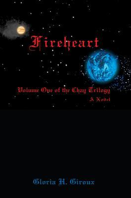 Fireheart by Gloria H. Giroux