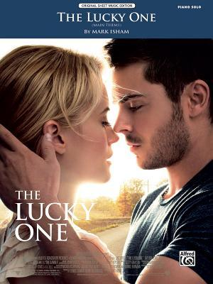 The Lucky One (Main Theme) by Mark Isham