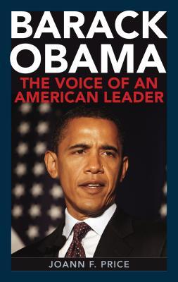 Barack Obama: The Voice of an American Leader: The Voice of an American Leader