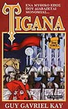 Tigana (1ος Τόμος)