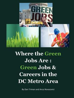 Where the Green Jobs Are: Green Jobs & Careers in the DC Metro Area