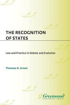 the-recognition-of-states-law-and-practice-in-debate-and-evolution