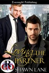 Loving The Partner by Shawn Lane