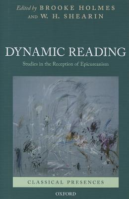 dynamic-reading-studies-in-the-reception-of-epicureanism