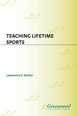 Teaching Lifetime Sports