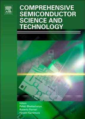 Comprehensive Semiconductor Science and Technology