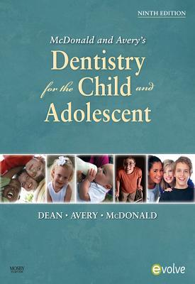 McDonald and Avery Dentistry for the Child and Adolescent - E-Book