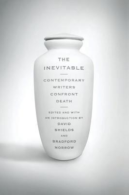 The Inevitable by David Shields