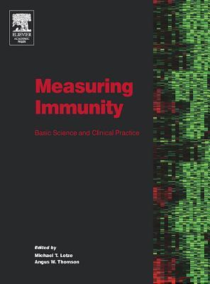 Measuring Immunity: Basic Science and Clinical Practice