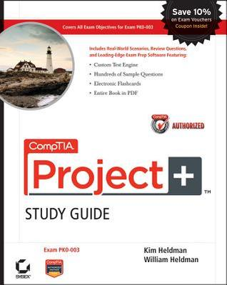 CompTIA Project+ Study Guide Authorized Courseware: Exam PK0–003
