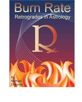 Burn Rate: Retrogrades In Astrology: Retrograde Planets