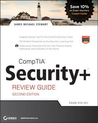 CompTIA Security+ Review Guide: Exam SY0-301 Includes CD