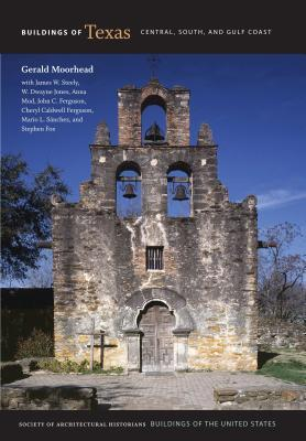 Buildings of Texas: Central, South, and Gulf Coast