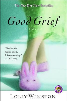 Good Grief: A Novel