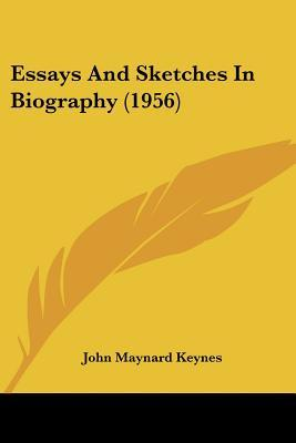 Essays And Sketches In Biography  By John Maynard Keynes