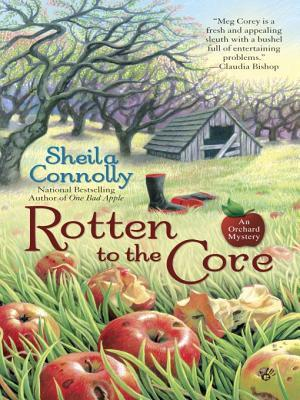 Ebook Rotten to the Core by Sheila Connolly TXT!