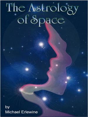 The Astrology Of Space: Astrophysical Directions