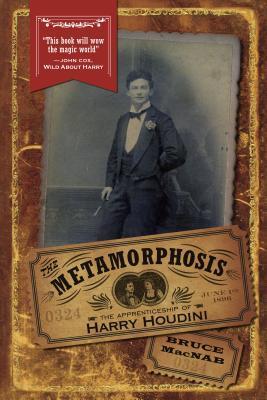 The Metamorphosis: The Apprenticeship of Harry Houdini