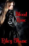 Blood Rose (Realm of Nine, #1)