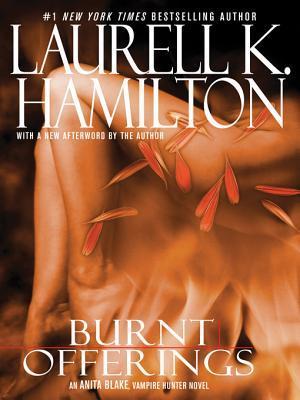 Burnt Offerings(Anita Blake, Vampire Hunter 7)
