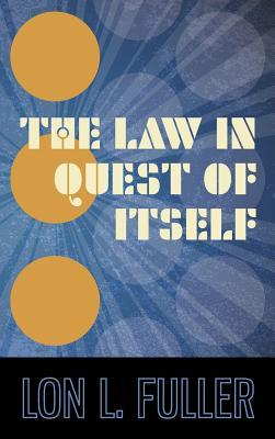the-law-in-quest-of-itself