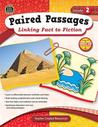 Paired Passages, Grade 2: Linking Fact to Fiction