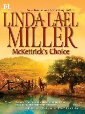 McKettrick's Choice – Linda Lael Miller