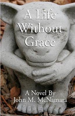 A Life Without Grace