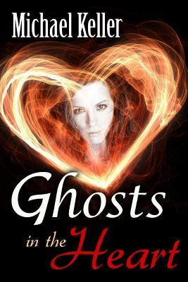 Ghosts of the Heart