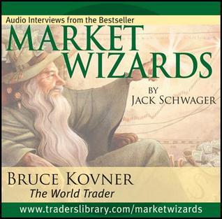 Market Wizards Disc 2: Interview with Bruce Kovner, the World Trader