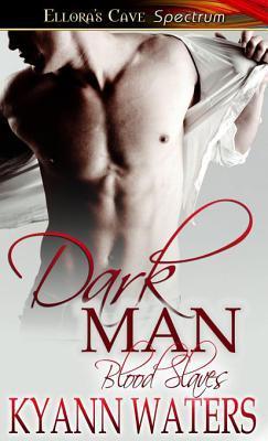 Dark Man by KyAnn Waters
