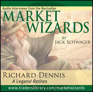 Market Wizards: Interview with Richard Dennis, a Legend Retires
